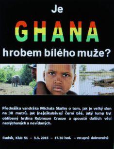 Je Ghana hrobem bílého muže 3.3.